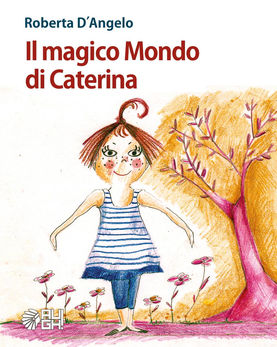 Il magico Mondo di Caterina