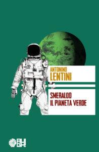 Smeraldo - Il pianeta verde