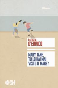 Mary Jane, tu lo hai mai visto il mare?