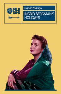 Ingrid Bergman's Holidays