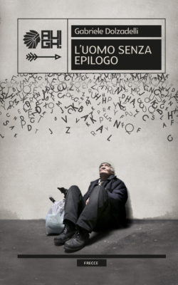 L'uomo senza epilogo