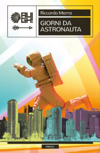Giorni da astronauta