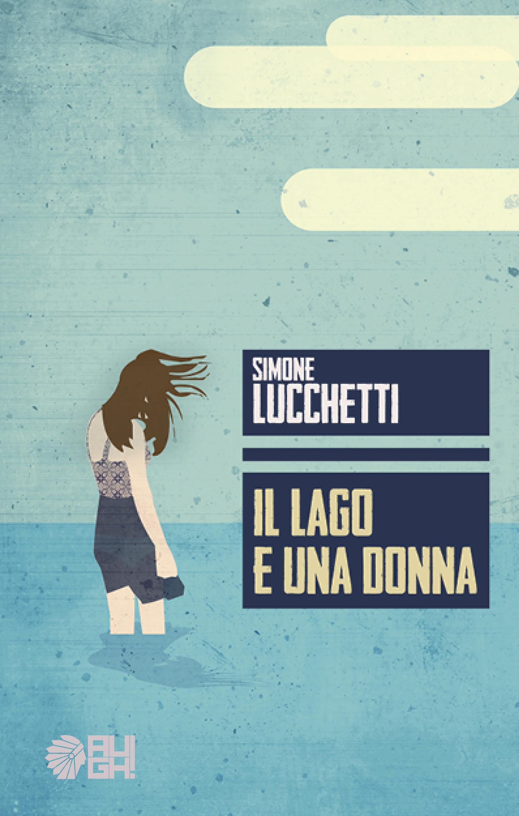 https://www.aughedizioni.it/wp-content/uploads/2017/01/piatto_Il-lago-e-una-donna.jpg